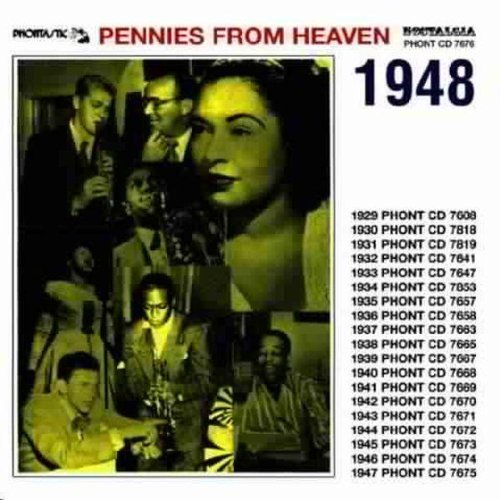 Pennies From Heaven 1948 Pennies From Heaven 1948 Basie Sinatra Armstrong Davis Gillespie Starr Gordon Holiday