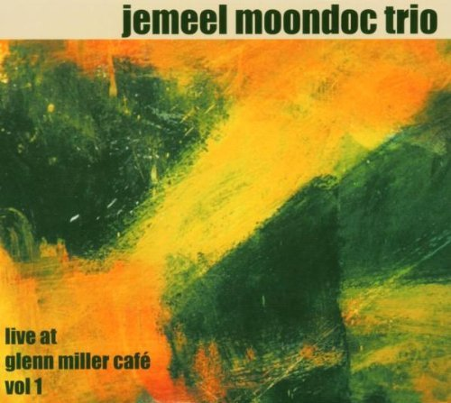 Jemeel Trio Moondoc Vol. 1 Live At Glen Miller Caf