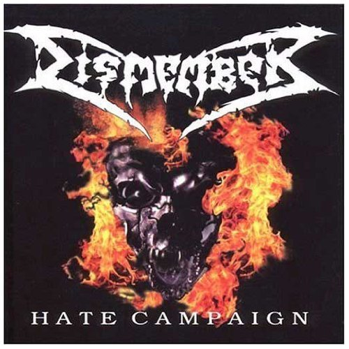 Dismember Hate Campaign Incl. Bonus Tracks Remastered