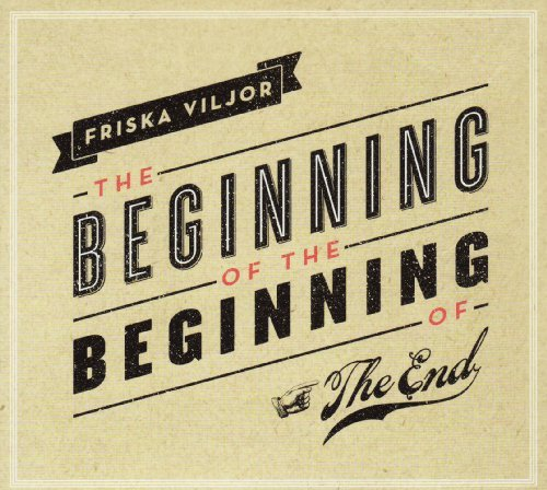 Viljor Friska Beginning Of The Beginning Of Import Eu