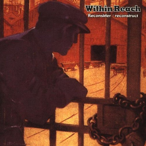 Within Reach Reconsider Reconstruct Import