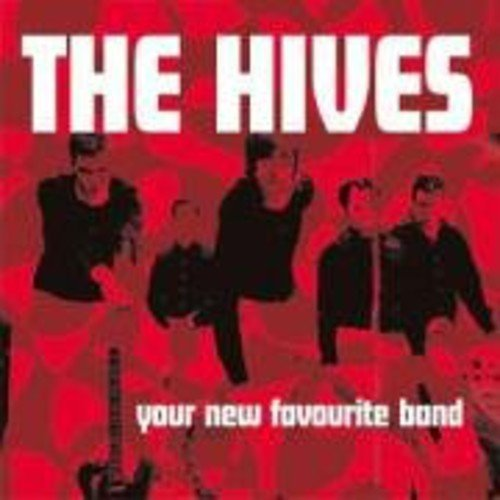 Hives Your New Favourite Band Import Gbr Digipak