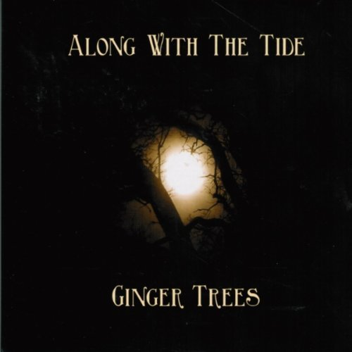 Ginger Trees Along With The Tide