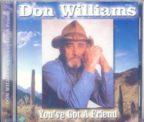 Don Williams You've Got A Friend