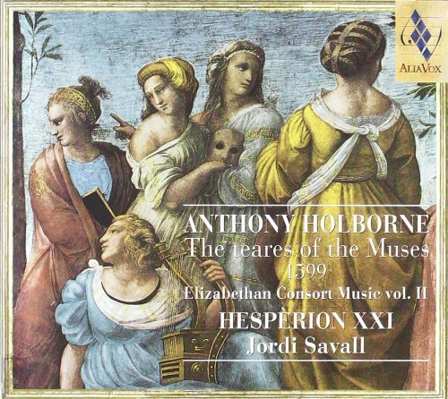 A. Holborne Teares Of The Muses Consort Mu Savall Hesperion Xxi