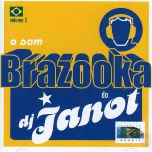 Dj Janot Vol. 2 O Som Brazzooka Do Dj J Import Bra
