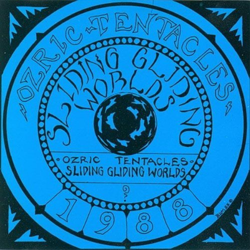 Ozric Tentacles Sliding Gliding Worlds
