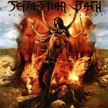 Sebastian Bach Kicking & Screaming