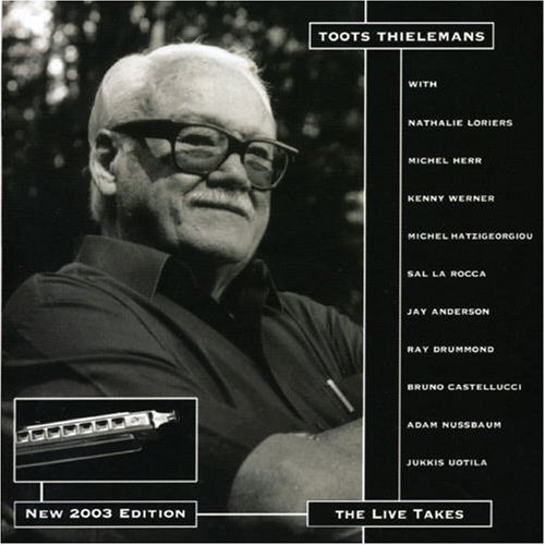 Toots Thielemans Live Takes