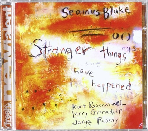 Seamus Blake Stranger Things Have Happened