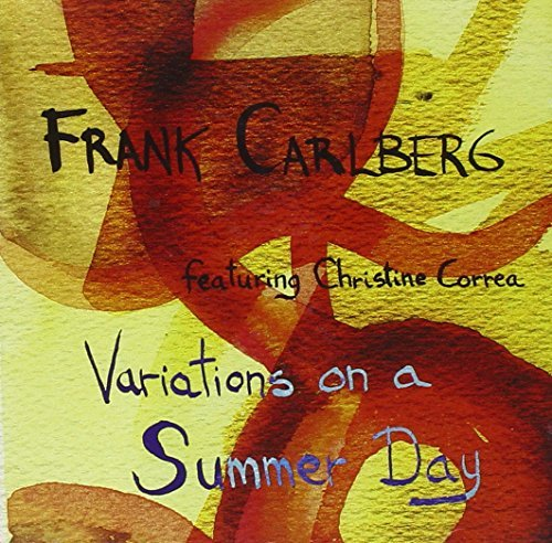 Frank Carlberg Variations On A Summer Day