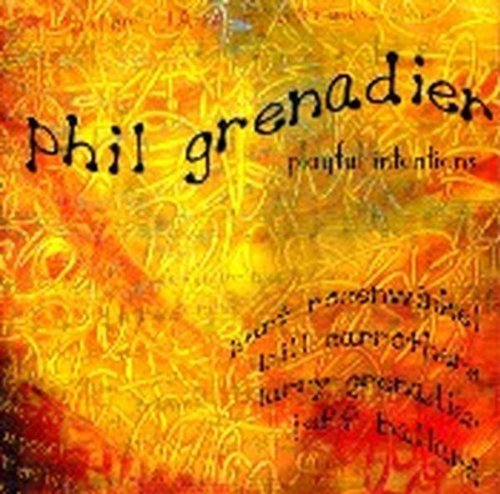 Phil Grenadier Playful Intentions