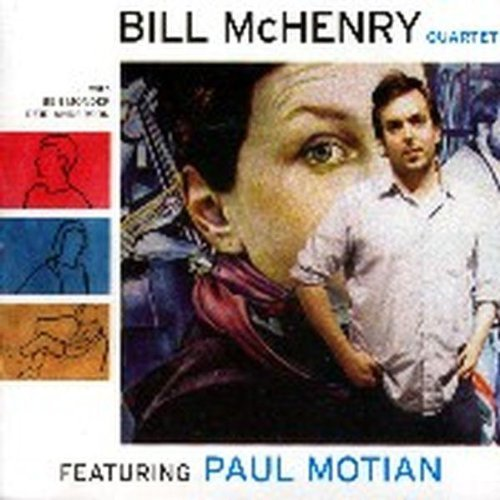 Bill Mchenry Quartet With Monder Motion A