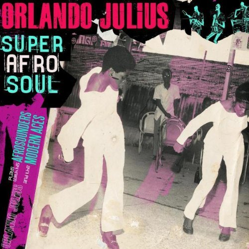 Orlando Julius Super Afro Soul 2 CD Set