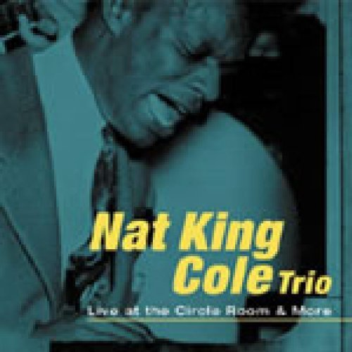 Nat King Cole Cirlce Room & More Import Esp