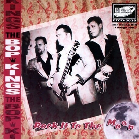 Bop Kings Rock It To The Moon Import