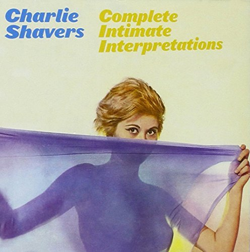 Charlie Shavers Complete Intimate Interpretati Import Esp 2 On 1