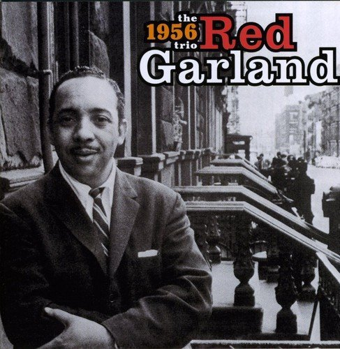 Red The 1956 Trio Garland Red Garland The 1956 Trio Import Esp