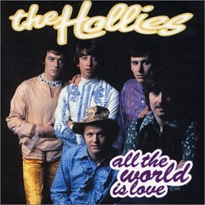 Hollies All The World Is Love Import Eu