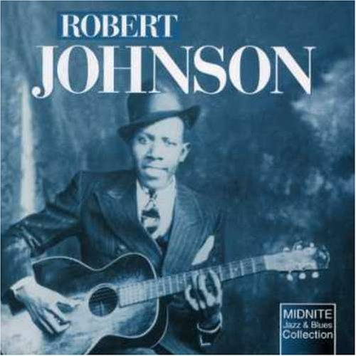 Robert Johnson King Of The Delta Blues Import Gbr