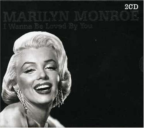 Marilyn Monroe I Wanna Be Loved By You Import Gbr 2 CD Set