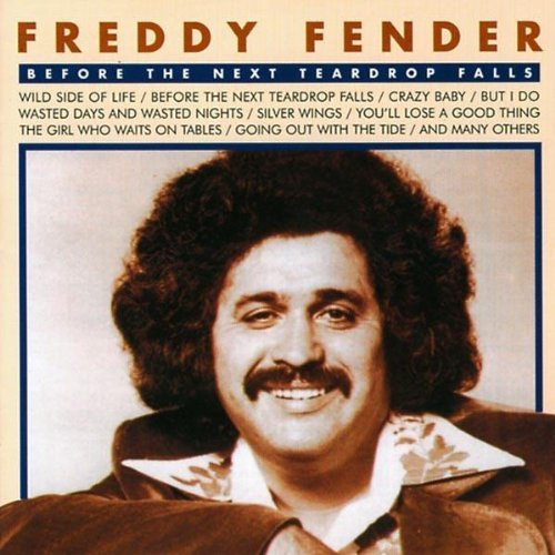 Freddy Fender Before Next Teadrop Falls Import Eu