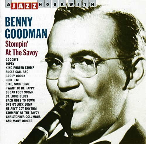 Benny Goodman Stompin' At Savoy Import Eu