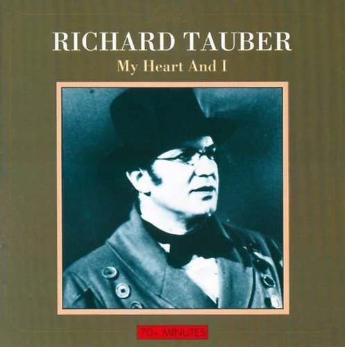 Richard Tauber My Heart & I Import Eu