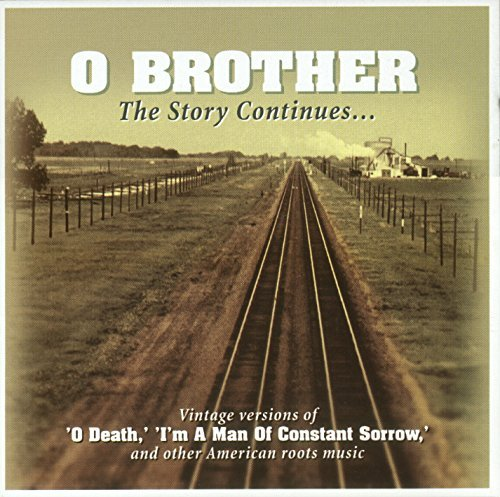 O Brother The Story Continues O Brother The Story Continues Import Swe