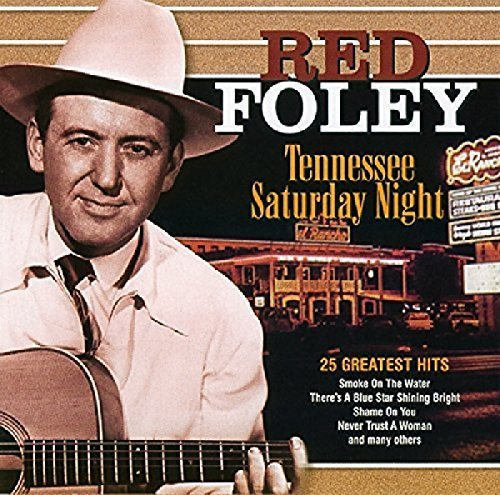 Foley Red Tennessee Saturday Night 25 Greatest Hits Import Eu