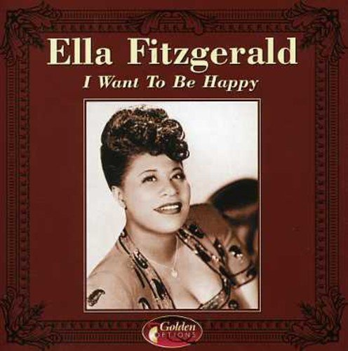 Ella Fitzgerald I Want To Be Happy Import Eu