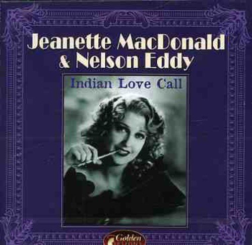 Jeanette & Nelson Ed Macdonald Indian Love Call Import Eu