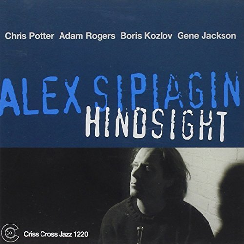 Sipiagin Alex Hindsight