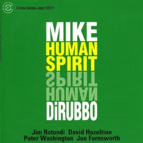 Mike Dirubbo Human Spirit