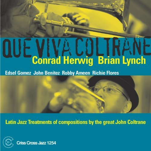 Herwig Lynch Que Viva Coltrane