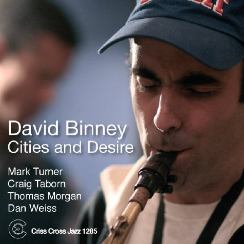 David Binney Cities & Desire