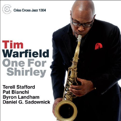 Tim Warfield One For Shirley