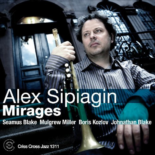 Alex Sipiagin Mirages