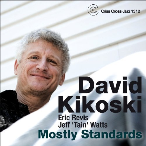 David Kikoski Mostly Standards