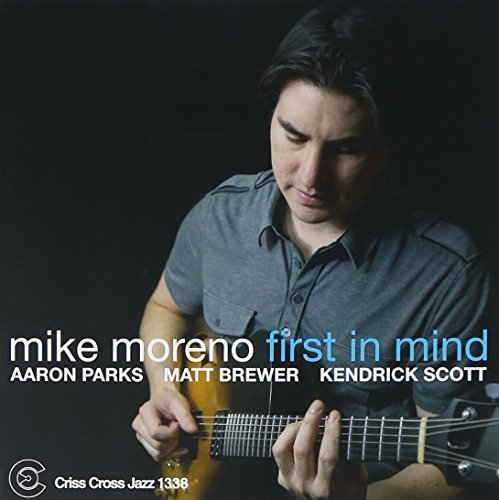 Mike Moreno First In Mind