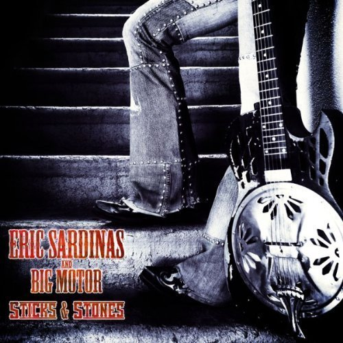 Eric Sardinas Sticks & Stones Import Gbr