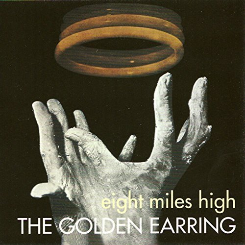 Golden Earring Eight Miles High Import Eu