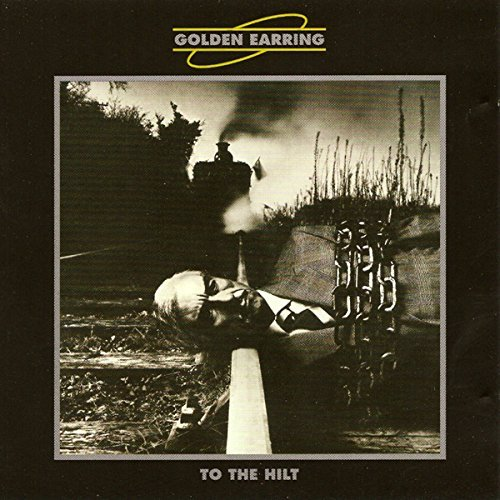 Golden Earring To The Hilt Import Eu