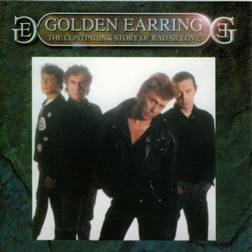 Golden Earring Continuing Story Of Radar Love Import Eu