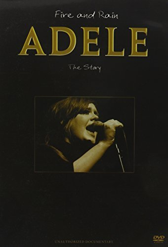 Adele Fire & Rain The Story Unautho Nr