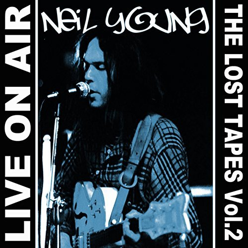 Neil Young Vol. 2 Live On Air Lost Tapes