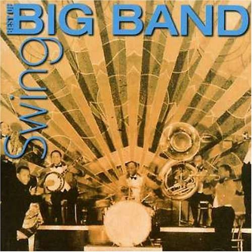 Best Of Big Band Swing Best Of Big Band Swing Import Aus