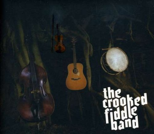 Crooked Fiddle Band Crooked Fiddle Band