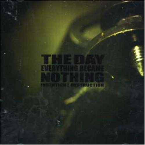 Day Everything Became Nothing Invention Destruction Import Aus