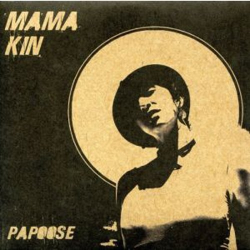 Mama Kin Papoose Import Aus